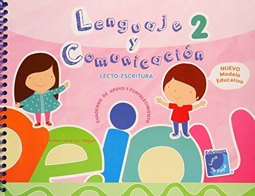 LENGUAJE Y COMUNICACION 2. LECTOESCRITURA. CUADERNO DE: SAN MIGUEL, IRENE