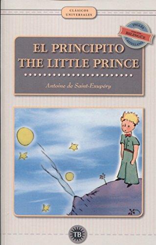 El principito. The little prince (Bilingüe): Antoine de Saint-Exupéry