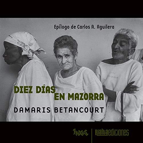9786079888442: Diez días en Mazorra (Fluxus)