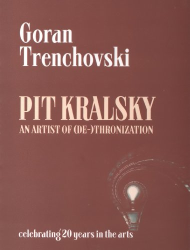 9786084546047: Pit Kralsky - An Artist of (De-)thronization (celebrating 20 years in the arts, 1)