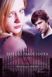 9786090101544: Seselio pabuciuota. Ciklo Vampyru akademija 3-ioji knyga