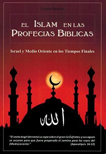 9786120012734: El Islam En Las Profecias Biblicas (Israel y Medio Oriente en Los Tiempos Finales)