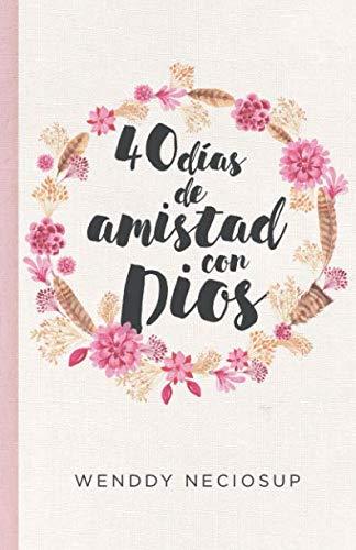 9786120039878: 40 días de amistad con Dios: Devocional diario