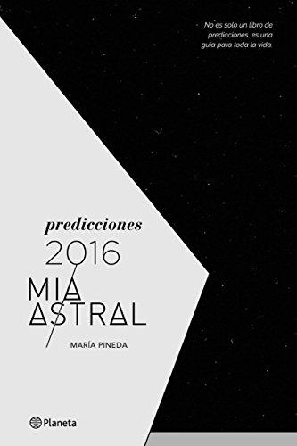 9786123190361: Predicciones 2016 Mía Astral / Mia Astral 2016's Predictions (Spanish Edition)