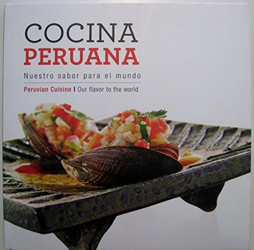 9786124017278: COCINA PERUANA:Nuestro sabor para el mundo/ Peruvian Cuisine:Our flavor to the world
