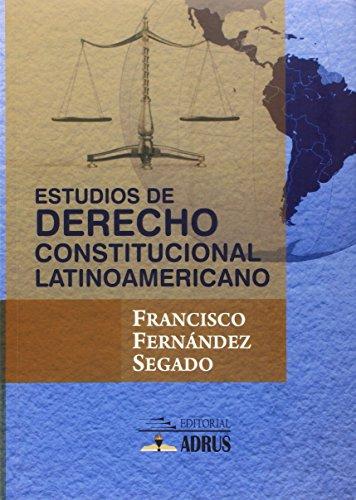 9786124049484: Estudios de derecho constitucional latinoamericano