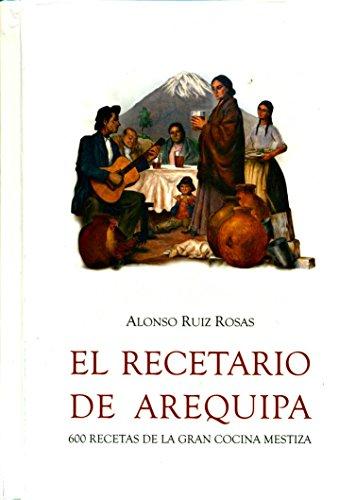 9786124543746: El recetario de Arequipa