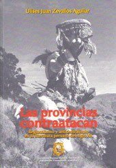 9786124546730: Las provincias contraatacan. Regionalismo y anticentralismo en la literatura peruana del siglo XX