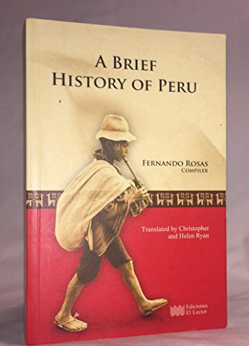 A Brief History of Peru