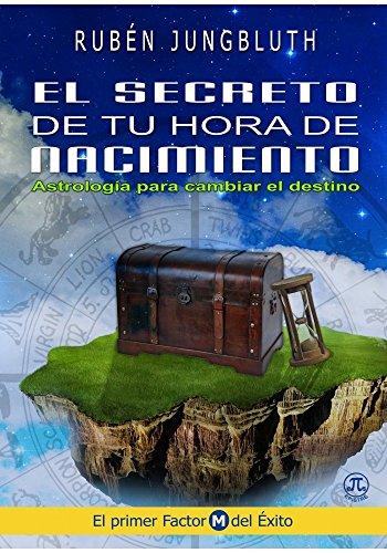 9786124668739: El Secreto de tu Hora de Nacimiento (Spanish Edition)