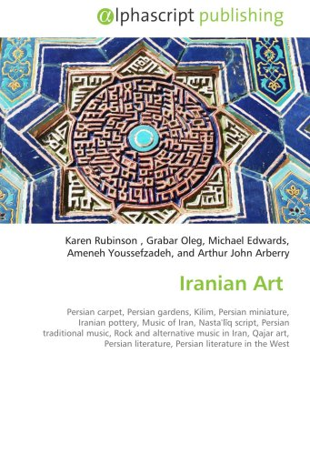 Iranian Art: Frederic P. Miller