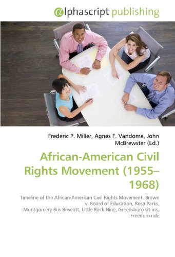 African-American Civil Rights Movement (1955-1968): Frederic P. Miller