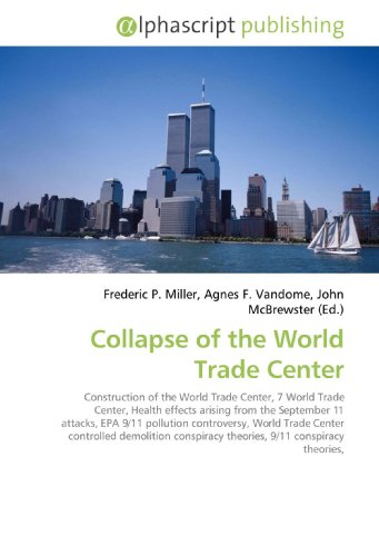 Collapse of the World Trade Center: Frederic P. Miller