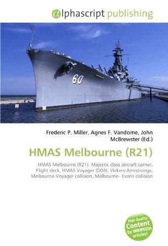 HMAS Melbourne (R21): Frederic P. Miller