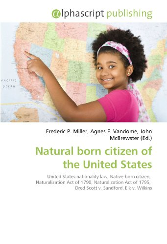 Natural born citizen of the United States: Frederic P. Miller