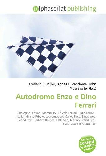 Autodromo Enzo e Dino Ferrari: Frederic P. Miller