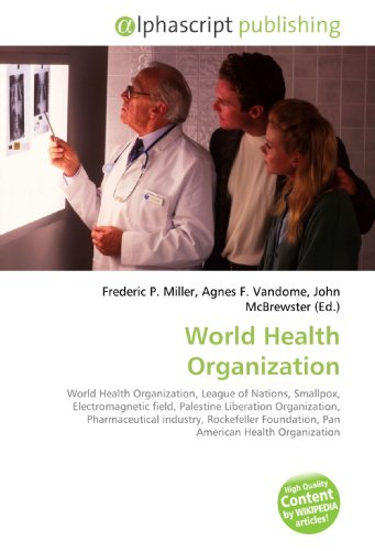 World Health Organization: Frederic P. Miller