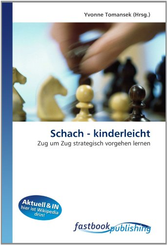Schach - kinderleicht: Zug um Zug strategisch vorgehen lernen (Paperback)