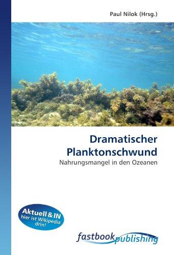 9786130107468: Dramatischer Planktonschwund: Nahrungsmangel in den Ozeanen (German Edition)