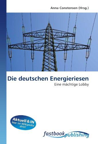 Die deutschen Energieriesen - Anna Constensen