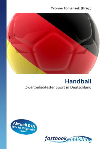 Handball: Zweitbeliebtester Sport in Deutschland (Paperback)