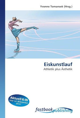 Eiskunstlauf: Athletik plus Ästhetik (Paperback)
