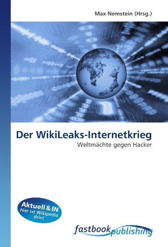 Der WikiLeaks-Internetkrieg: Max Nemstein