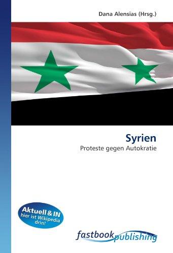 Syrien: Proteste gegen Autokratie (Paperback)