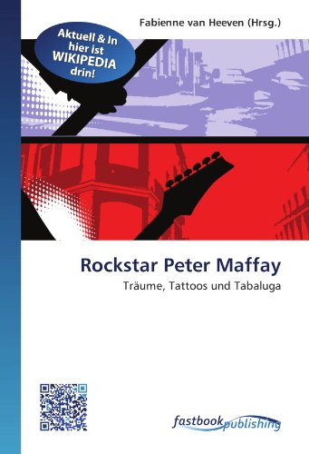 9786130117979: Rockstar Peter Maffay: Träume, Tattoos und Tabaluga (German Edition)