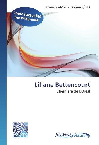 9786130118136: Liliane Bettencourt: L'héritière de L'Oréal (French Edition)