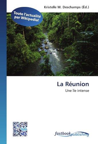 La Réunion: Une île intense (Paperback)
