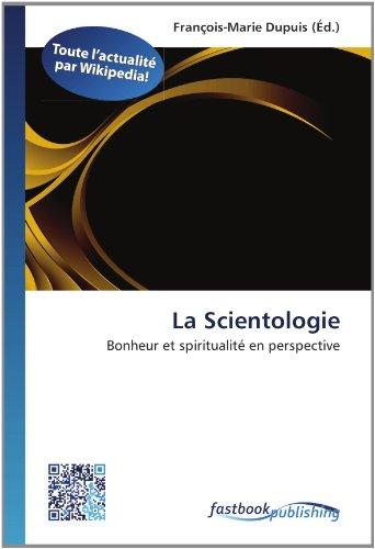 La Scientologie: François-Marie Dupuis