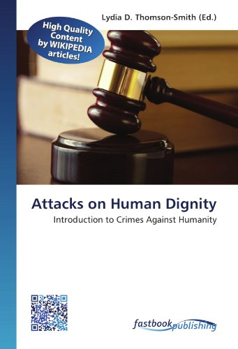 Attacks on Human Dignity: Lydia D. Thomson-Smith