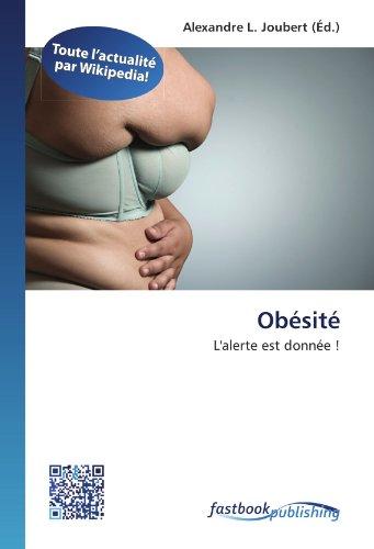 9786130123758: Obésité: L'alerte est donnée ! (French Edition)