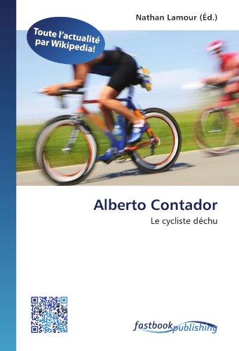 9786130126230: Alberto Contador: Le cycliste déchu (French Edition)