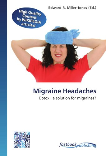 Migraine Headaches: Botox : a solution for migraines? (Paperback)