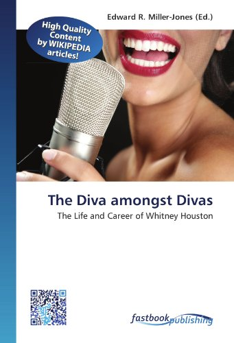 The Diva amongst Divas: The Life and Career of Whitney Houston (Paperback)