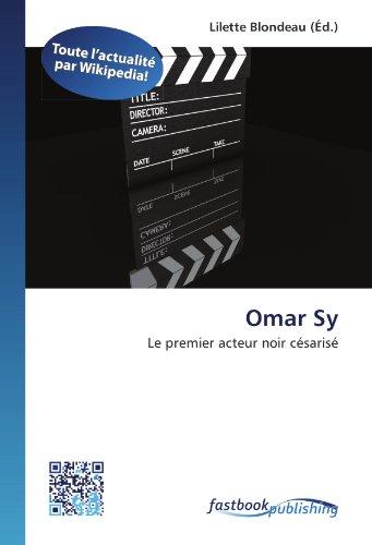9786130127244: Omar Sy: Le premier acteur noir césarisé (French Edition)