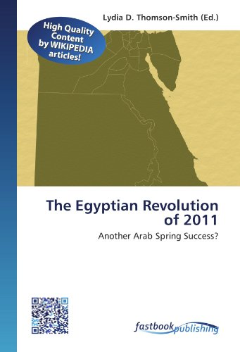 The Egyptian Revolution of 2011: Lydia D. Thomson-Smith