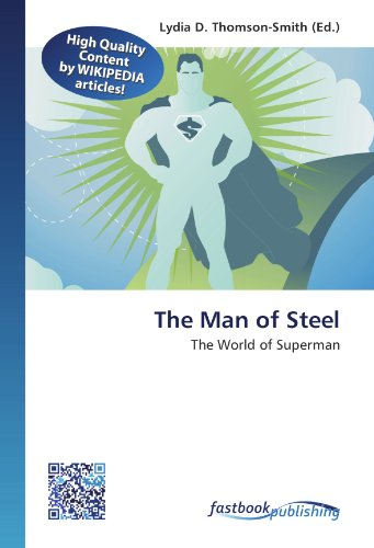 The Man of Steel: The World of Superman (Paperback)