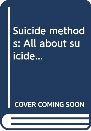 9786130141035: Suicide methods: All about suicide...