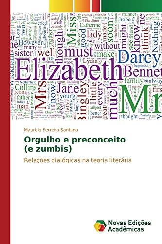 Orgulho E Preconceito (E Zumbis) (Paperback): Ferreira Santana Mauricio