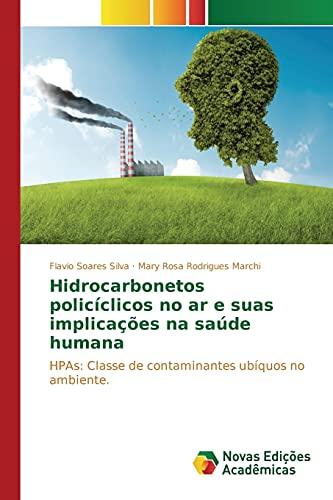 9786130153410: Hidrocarbonetos policíclicos no ar e suas implicações na saúde humana (Portuguese Edition)