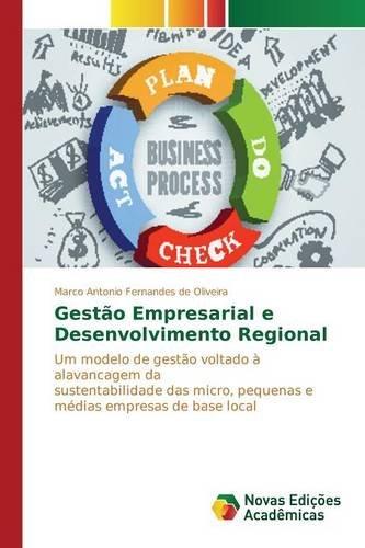 Gestao Empresarial E Desenvolvimento Regional (Paperback): Fernandes De Oliveira