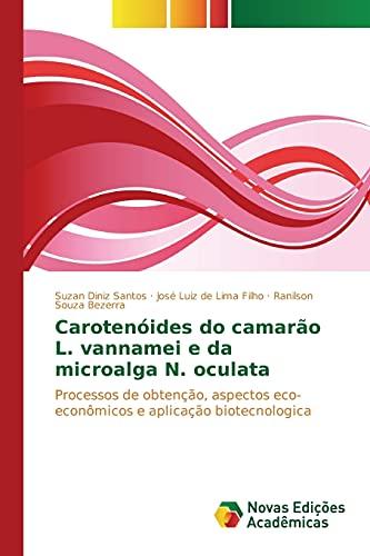 Carotenoides Do Camarao L. Vannamei E Da: Diniz Santos Suzan,