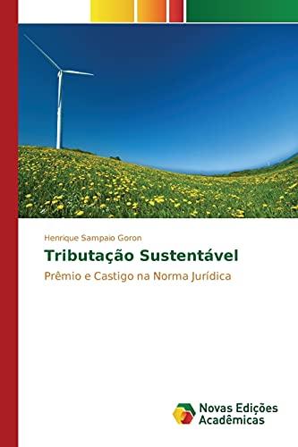 Tributacao Sustentavel (Paperback): Sampaio Goron Henrique
