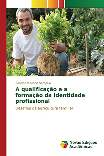 9786130157944: A qualificação e a formação da identidade profissional (Portuguese Edition)