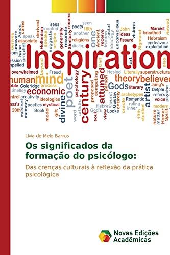 9786130160067: Os significados da formação do psicólogo