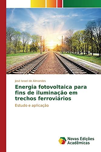 Energia Fotovoltaica Para Fins de Iluminacao Em: Almondes Jose Israel