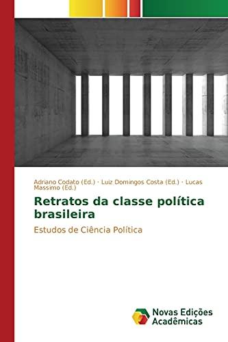 9786130160425: Retratos da classe pol�tica brasileira